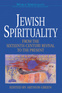 Jewish Spirituality: From the Sixteenth-Century Revival to the Present