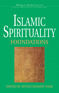 Islamic Spirituality: Foundations