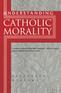 Understanding Catholic Morality