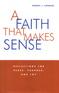 A Faith That Makes Sense