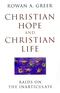 Christian Hope and Christian Life