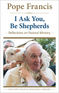 I Ask You, Be Shepherds