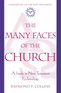 The Many Faces of the Church