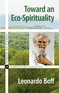 Toward an Eco-Spirituality