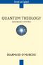 Quantum Theology