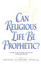 Can Religious Life Be Prophetic?