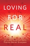 Loving for Real