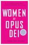 Women of Opus Dei