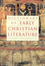 Dictionary of Early Christian Literature