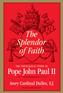 The Splendor of Faith
