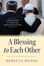 A Blessing to Each Other