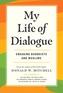 My Life of Dialogue