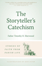 The Storyteller's Catechism