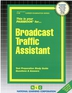 Broadcast Traffic Assistant