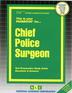 Chief Police Surgeon