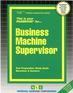 Business Machine Supervisor