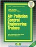 Air Pollution Control Engineering Trainee