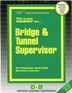 Bridge & Tunnel Supervisor