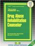 Drug Abuse Rehabilitation Counselor