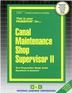 Canal Maintenance Shop Supervisor II