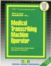 Medical Transcribing Machine Operator