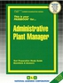 Administrative Plant Manager