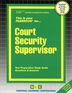 Court Security Supervisor
