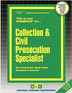 Collection & Civil Prosecution Specialist