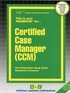 Certified Case Manager (CCM)