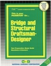Bridge and Structural Draftsman-Designer