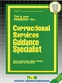 Correctional Services Guidance Specialist