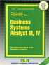 Business Systems Analyst III, IV