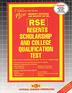 REGENTS SCHOLARSHIP & COLLEGE QUALIFICATION TEST (RSE)