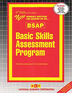 BASIC SKILLS ASSESSMENT PROGRAM (BSAP)