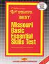 MISSOURI BASIC ESSENTIAL SKILLS TEST (BEST)