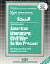 AMERICAN LITERATURE: CIVIL WAR TO THE PRESENT