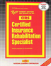 CERTIFIED INSURANCE REHABILITATION SPECIALIST (CIRS)