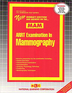 ARRT EXAMINATION IN MAMMOGRAPHY (MAM)