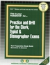 PRACTICE AND DRILL FOR THE CLERK, TYPIST, & STENOGRAPHER EXAMS