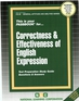 CORRECTNESS & EFFECTIVENESS OF ENGLISH EXPRESSION