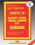 GRADUATE SCHOOL FOREIGN LANGUAGE TEST (GSFLT) / GERMAN
