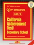 CALIFORNIA ACHIEVEMENT TEST – SECONDARY SCHOOL (CAT/S)