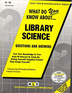 LIBRARY SCIENCE