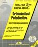 ORTHODONTICS/PEDODONTICS
