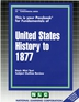 UNITED STATES HISTORY TO 1877