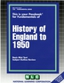 HISTORY OF ENGLAND TO 1950