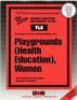 Playgrounds (Health Education), Women