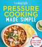 Cooking Light Pressure Cooking Made Simple