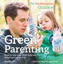 The No Nonsense Guide to Green Parenting