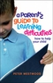 A Parent's Guide to Learning Difficulties